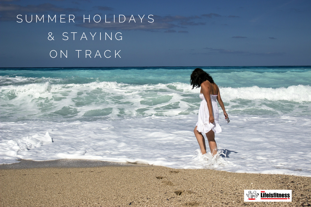 Summer Holidays & Staying On Track